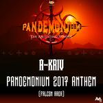 Pandemonium 2017 Anthem