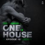 One House: Episode Twelve