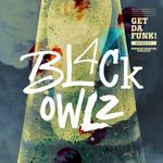 BL4CK OWLZ - Get Da Funk! (Front Cover)