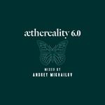 Aethereality 6.0 (unmixed tracks)