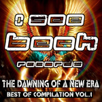 The Dawning Of A New Era: Best Of Vol 1