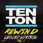 Rewind Liquid Edition Part 2