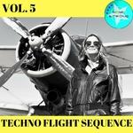 Techno Flight Sequence Vol 5