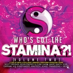 Who's Got The Stamina?! Vol 2