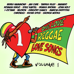 Various: One Love Reggae Love Songs Vol 1