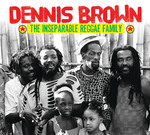 Various: Dennis Brown & The Inseparable Reggae Family