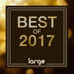 Large Music Best Of 2017