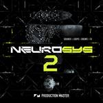 Production Master: Neurosys 2 (Sample Pack WAV)