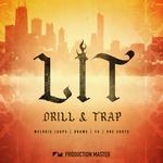 Lit Drill & Trap (Sample Pack WAV/MIDI)