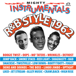Various: Mighty Instrumentals R&B-Style 1962 Vol 1