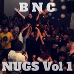 Bnc Nugs Vol 1