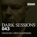 Chris Hampshire/Various: Dark Sessions 043 (unmixed tracks)