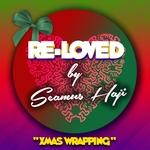 Seamus Haji: Xmas Wrapping
