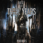 VARIOUS - Best Of Phobos Three Years (Front Cover)