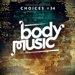 Body Music: Choices 34