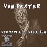 Der Verfall/Das Album