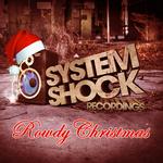 A Rowdy Christmas