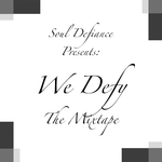 We Defy: The Mixtape