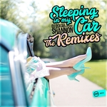 Sleeping In My Car (The Remixes)