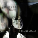 MORGAN KING - Grains & Grams (Front Cover)