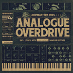 Loopmasters: Analogue Overdrive (Sample Pack WAV/APPLE/LIVE/REASON)