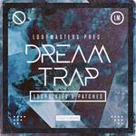 Loopmasters: Dream Trap (Sample Pack WAV/APPLE/LIVE/REASON)