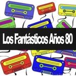 Los Fantasticos Anos 80