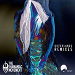 Outerlands Remixes