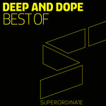 Best Of Deep & Dope