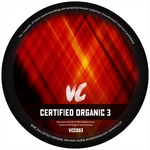VARIOUS - Certified Organic 3 (Front Cover)