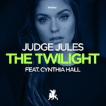 JUDGE JULES feat CYNTHIA HALL - The Twilight (Front Cover)