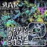 Drum & Bass Dark Side 2
