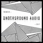 Best Of Underground Audio 2017