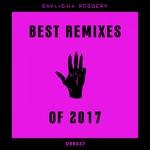 Best Of 2017 The Remixes