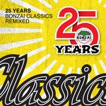 25 Years Bonzai Classics (Remixed)