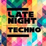 Late Night Techno