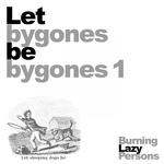 Let Bygones Be Bygones 1