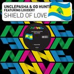 UNCLEPASHA feat LOUDERY - Shield Of Love (Front Cover)