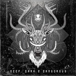 Various: Deep, Dark & Dangerous (Remixes)