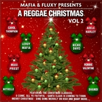 Various: Mafia & Fluxy Presents/A Reggae Christmas Vol 2