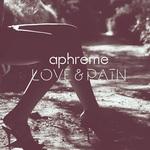 Love & Pain EP