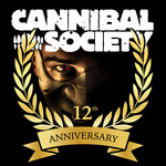Cannibal Society 12th Anniversary