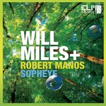 WILL MILES feat SOPHEYE & ROBERT MANOS - Burner (Front Cover)