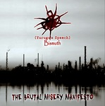 The Brutal Misery Manifesto