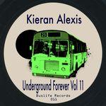 Underground Forever Vol II