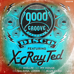 X-RAY TED - Goodgroove Disco (Front Cover)