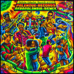 Palenque Records AfroColombia Remix Vol 2