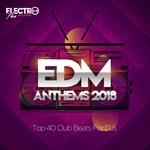 EDM Anthems 2018/Top 40 Club Beats For DJs