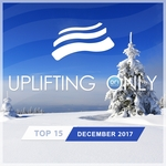 Uplifting Only Top 15: December 2017