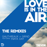 Love Is In The Air (2018 Remixes)